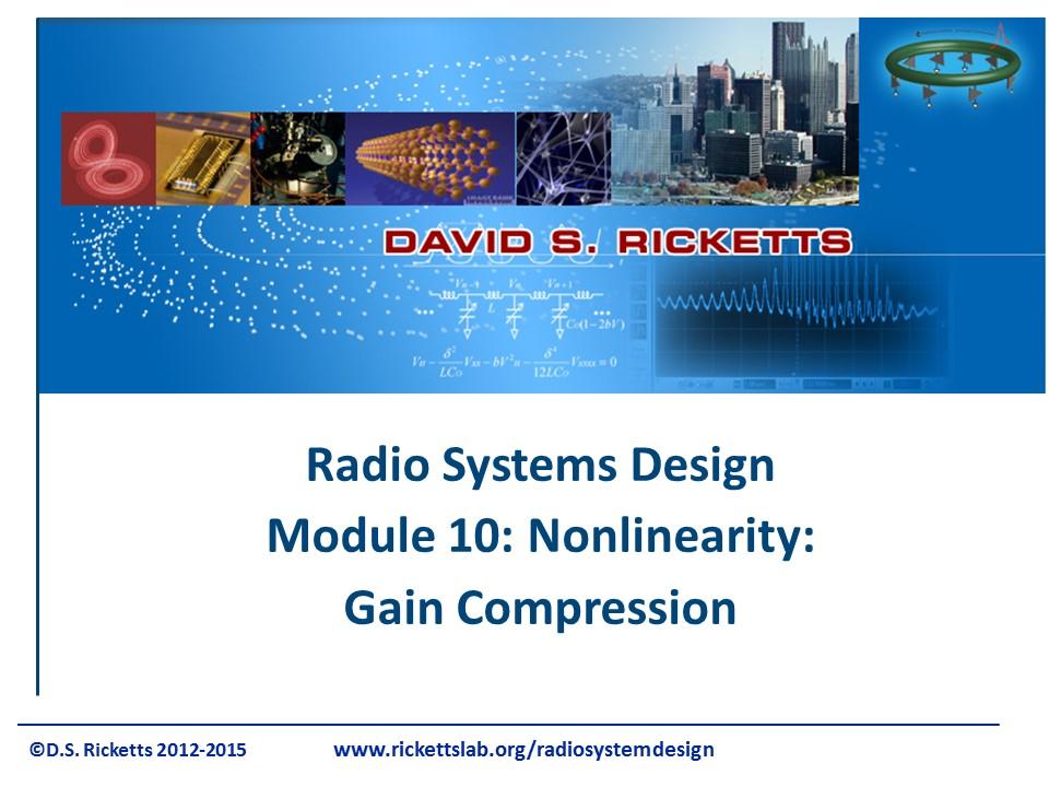 Module 10: Nonlinearity - Gain Compression