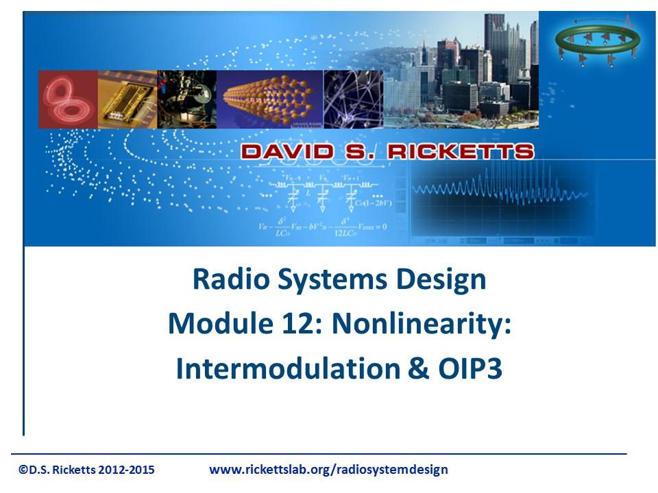 Module 12: Nonlinearity - Intermodulation & OIP3