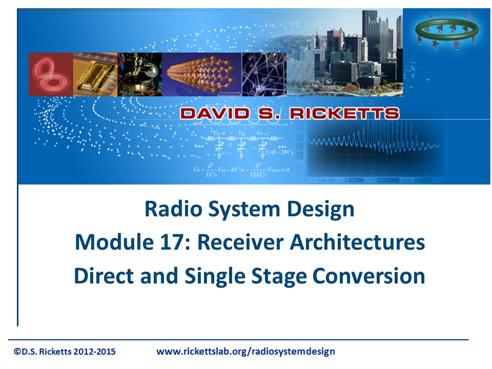 Module 17 Receiver Architectures Single Stage