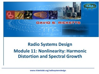 Module 11: Nonlinearity - Harmonic Distortion and Spectral Growth