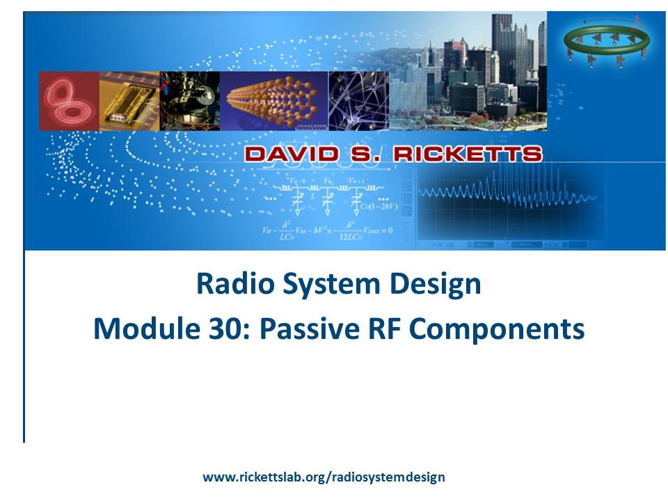 Module 30: Passive RF Components