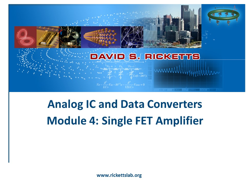 Module 4: Single & Differential FET Amplifiers