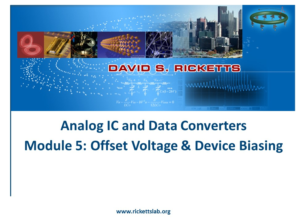 Module 5: FET Offset Voltage and Biasing