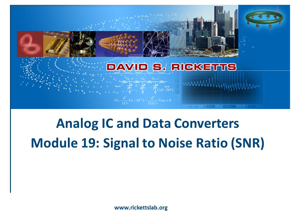 Module 19: Signal to Noise Ratio (SNR)