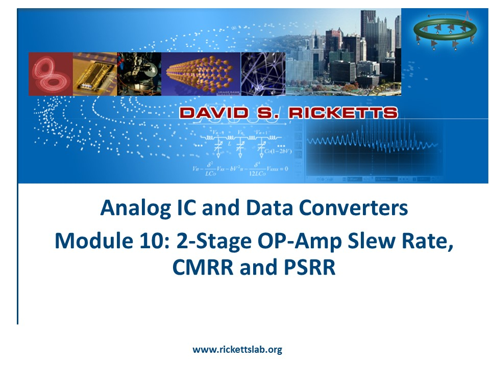 Module 10: Slew Rate, CMMR & PSSR