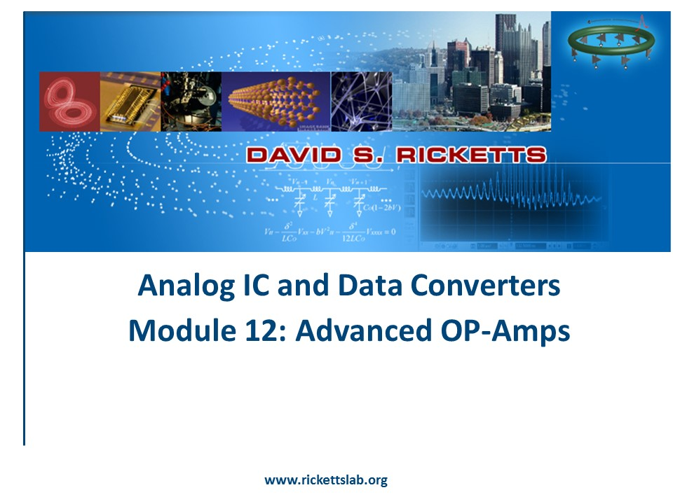 Module 12; Advanced Op-Amps