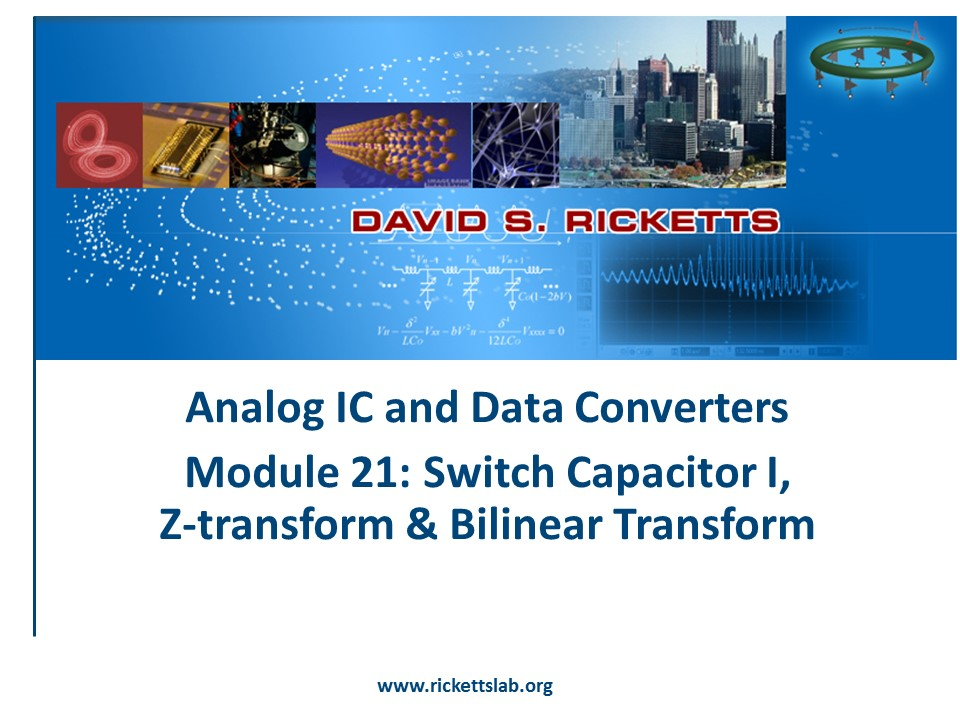 Module 21: Switch Capacitor, IZ transform & bilinear transform