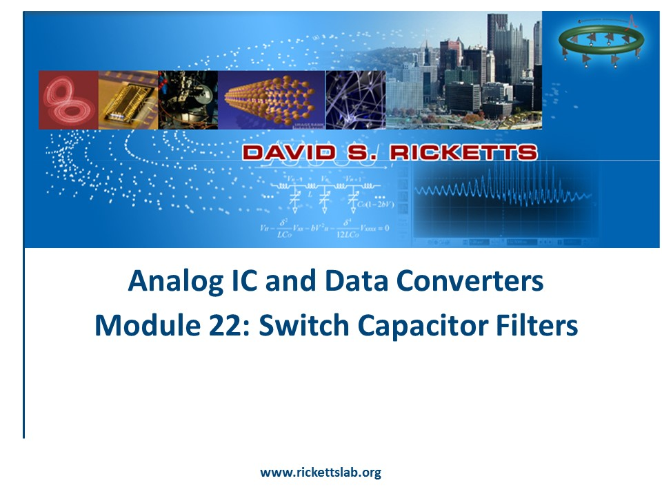 Module 22: Switch Capacitor Filters