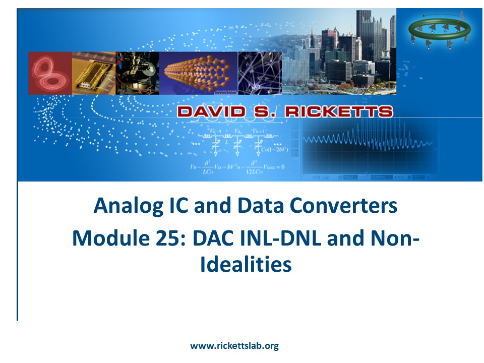 Module 25: DAC INL-DNL and Non-Idealities