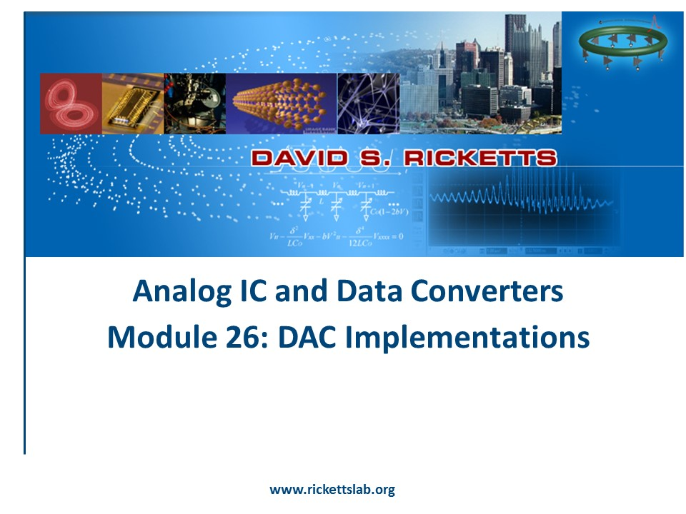 Module 26: DAC Implementations