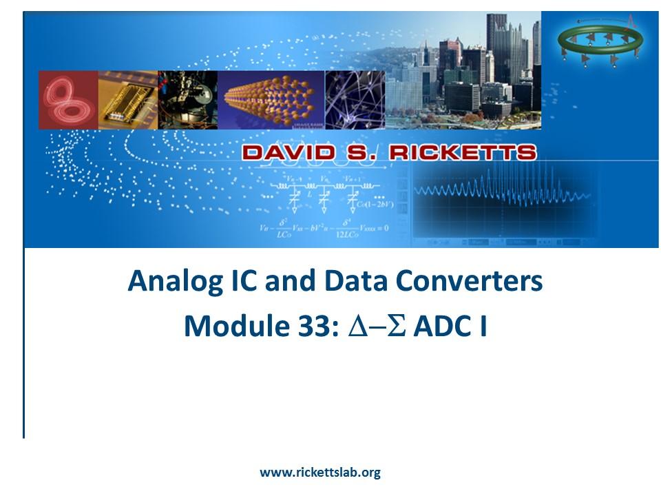 Module 33: Delta SIgma ADC I