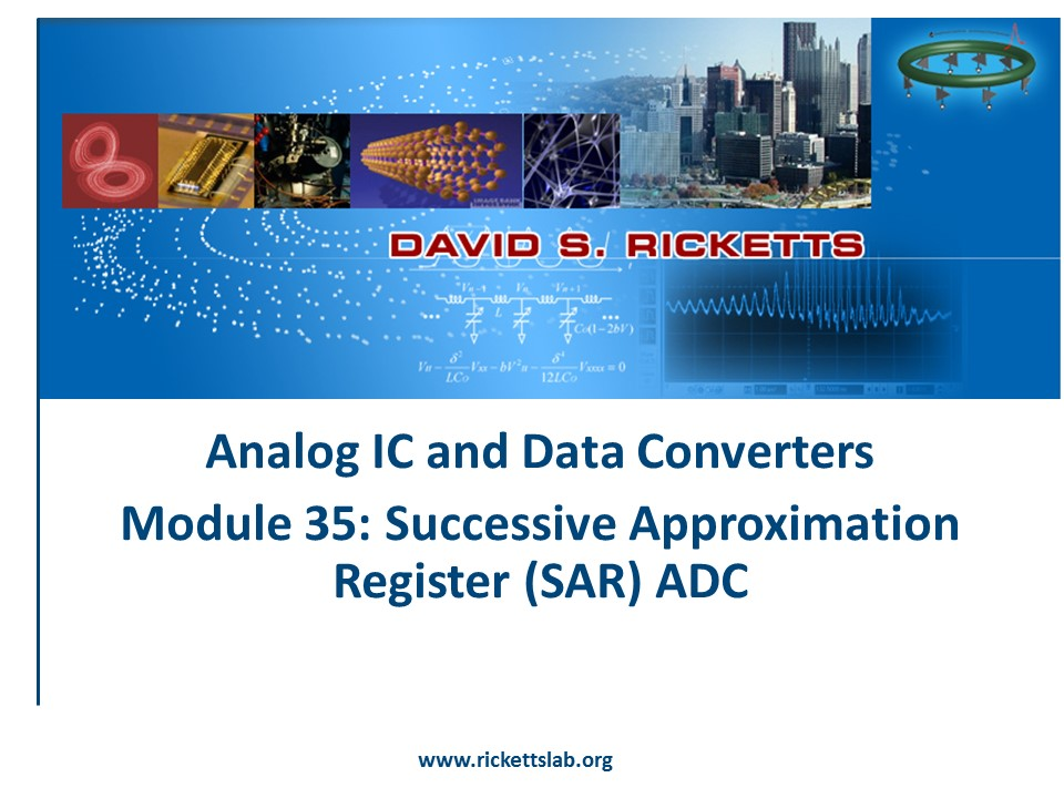 Module 35: Successive Aproximation Register (SAR) ADC